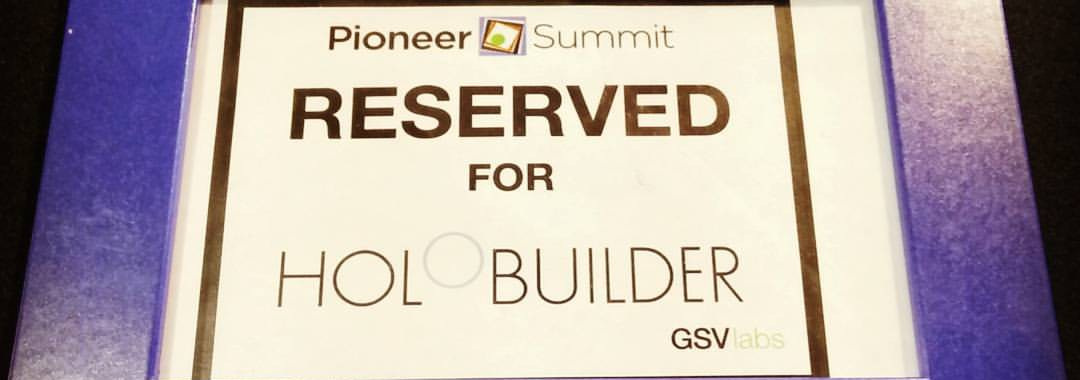 HoloBuilder at Pioneer Summit 2015